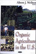 Organic Agriculture in the U.S