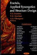 Fractals, Applied Synergetics and Structure Design