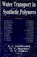 Water Transport in Synthetic Polymers