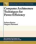 Computer Architecture Techniques for Power-Efficiency
