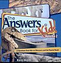The Answer Book for Kids, Volume 2: 22 Questions on Dinosaurs and the Flood of Noah