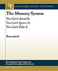 The Memory System