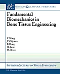 Fundamental Biomechanics in Bone Tissue Engineering