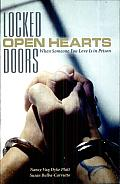 Locked Doors, Open Hearts: When Someone You Love Is in Prison