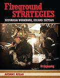 Fireground Strategies Scenarios Workbook, Second Edition