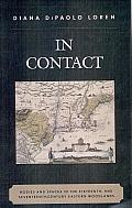 In Contact: Bodies and Spaces in the Sixteenth- and Seventeenth-Century Eastern Woodlands