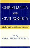 Christianity and Civil Society: Catholic and Neo-Calvinist Perspectives