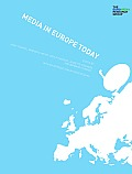 Media in Europe Today