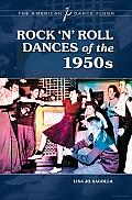Rock 'N' Roll Dances of the 1950s