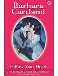 45 Follow Your Heart