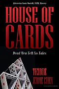 House of Cards: Dead Men Tell No Tales