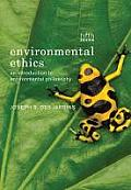 Environmental Ethics (5TH 13 Edition)