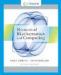Numerical Mathematics and Computing (7TH 13 Edition)