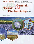 Study Guide for Bettelheim Brown Campbell Farrell Torres Introduction to General Organic & Biochemistry 10th