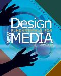 Design Fundamentals for New Media (2ND 13 Edition)