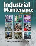 Industrial Maintenance-text Only (2ND 14 Edition)