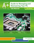 Lab Manual for Andrews' A+ Guide to Managing & Maintaining Your PC, 8th