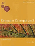 Computer Concepts 2013: Introductory (13 - Old Edition)