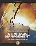 Strategic Management: Concepts: Competitiveness and Globalization (10TH 13 - Old Edition)