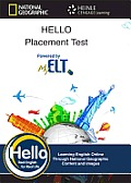 Hello Placement Test: Hello Placement Test Heinle English Language Learning Online, Printed Access Code