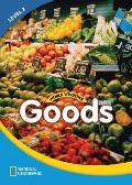World Windows 2 (Social Studies): Goods: Content Literacy, Nonfiction Reading, Language & Literacy