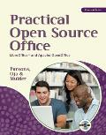 Practical Open Source Office: LibreOffice and Apache OpenOffice [With CDROM]