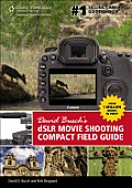 David Buschs Dslr Movie Shooting Compact Field Guide