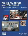 Collision Repair & Refinishing A Foundation Course for Technicians