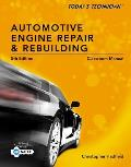 Automotive Engine Repair and Rebuilding - Classroom Manual (5TH 14 Edition)