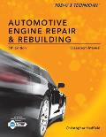 Today's Technician: Automotive Engine Repair & Rebuilding, Classroom Manual [With Shop Manual] Cover