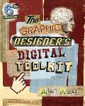 Graphic Designer's Digital Toolkit (6TH 13 - Old Edition)