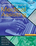 Delmar's Comprehensive Medical Assisting: Administrative and Clinical Competencies (with Premium Website Printed Access Card and Medical Office Simula