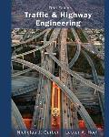 Traffic and Highway Engineering (5TH 15 Edition)