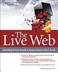 The live web; building event-based connections in the cloud