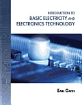 Introduction To Basic Electricity and Electronics (14 Edition)