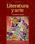 Literatura Y Arte : Intermediate Spanish (11TH 14 Edition)