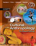 Cultural Anthropology: the Human Challenge (14TH 14 Edition)