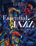 Essential Jazz: First 100 Years-text Only (3RD 14 Edition)
