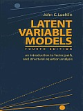 Latent Variable Models: An Introduction to Factor, Path, and Structural Equation Analysis