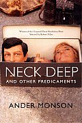 Neck Deep and Other Predicaments