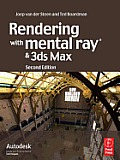 Rendering with Mental Ray and 3ds Max Cover
