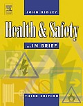 Health and Safety in Brief