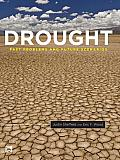 Drought: Past Problems and Future Scenarios Cover