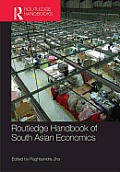 Routledge Handbook of South Asian Economics