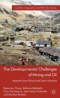 The Developmental Challenges of Mining and Oil: Lessons from Africa and Latin America