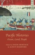 Pacific Histories: Ocean, Land, People
