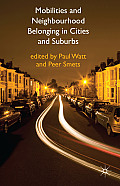 Mobilities and Neighbourhood Belonging in Cities and Suburbs