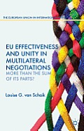 EU Effectiveness and Unity in Multilateral Negotiations: More Than the Sum of Its Parts?