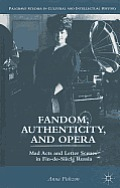 Fandom, Authenticity, and Opera: Mad Acts and Letter Scenes in Fin-de-Siecle Russia