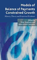 Models of Balance of Payments Constrained Growth: History, Theory and Empirical Evidence